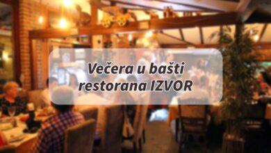 Photo of POZIV KOJI SE NE ODBIJA – Večera u bašti Restorana IZVOR uz dobro rashlađeno piće